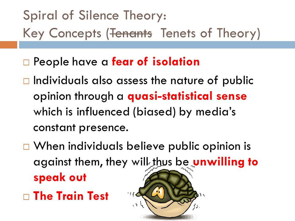 Spiral of Silence Theory: Key Concepts (Tenants Tenets of Theory)