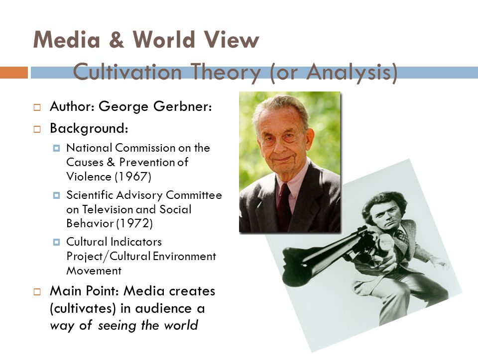 Media & World View Cultivation Theory (or Analysis)