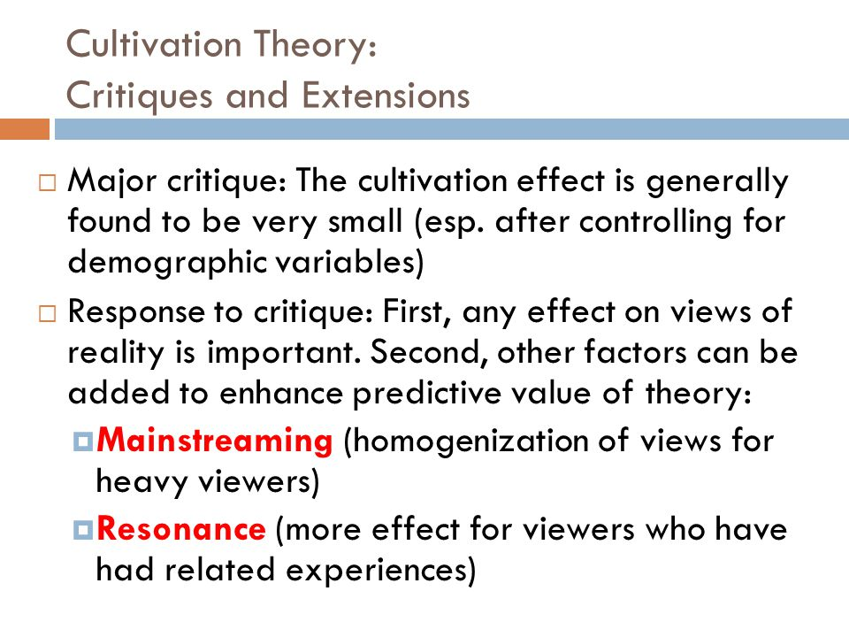 Cultivation Theory: Critiques and Extensions