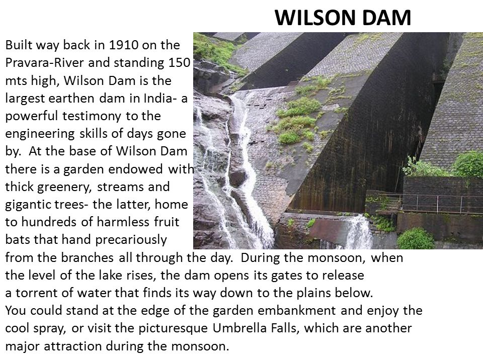 WILSON DAM Built way back in 1910 on the