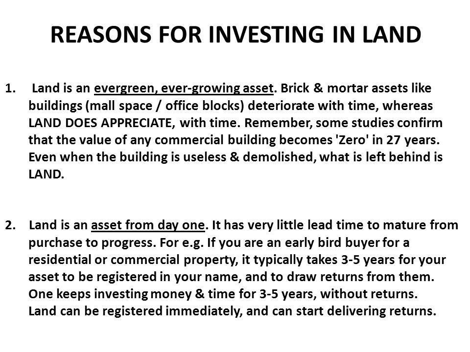 REASONS FOR INVESTING IN LAND