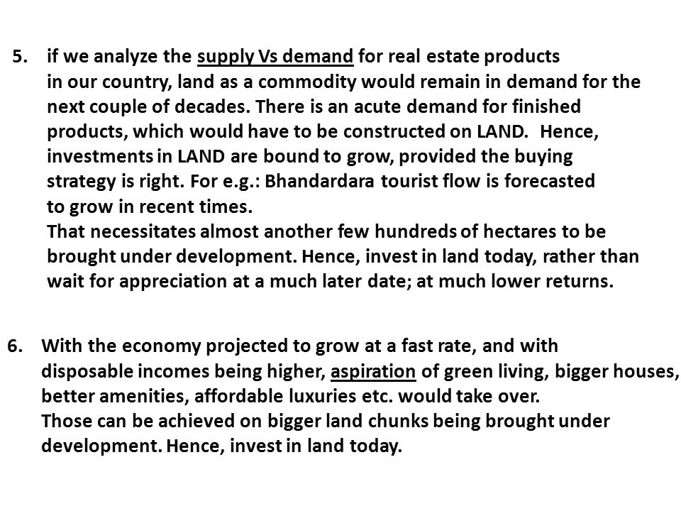 5. if we analyze the supply Vs demand for real estate products