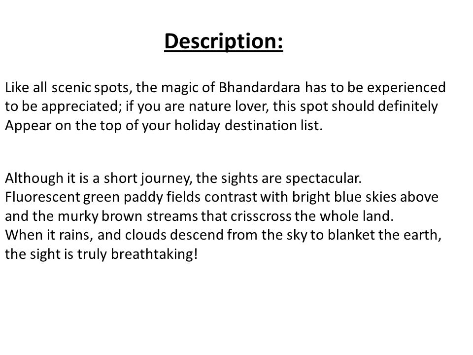 Description: Like all scenic spots, the magic of Bhandardara has to be experienced.