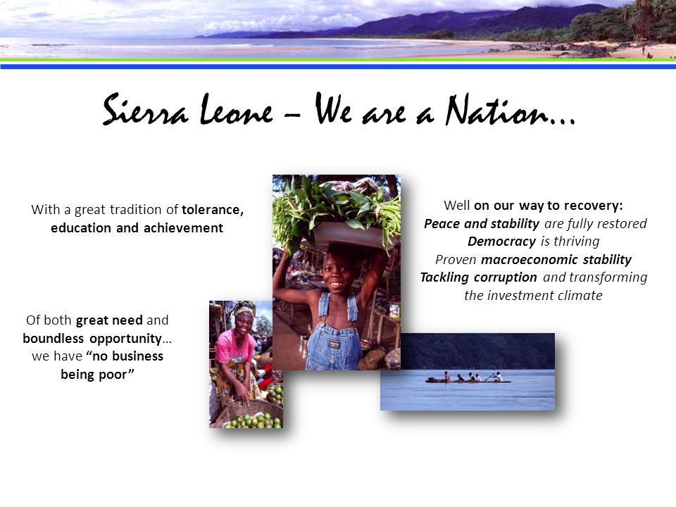 Sierra Leone – We are a Nation...