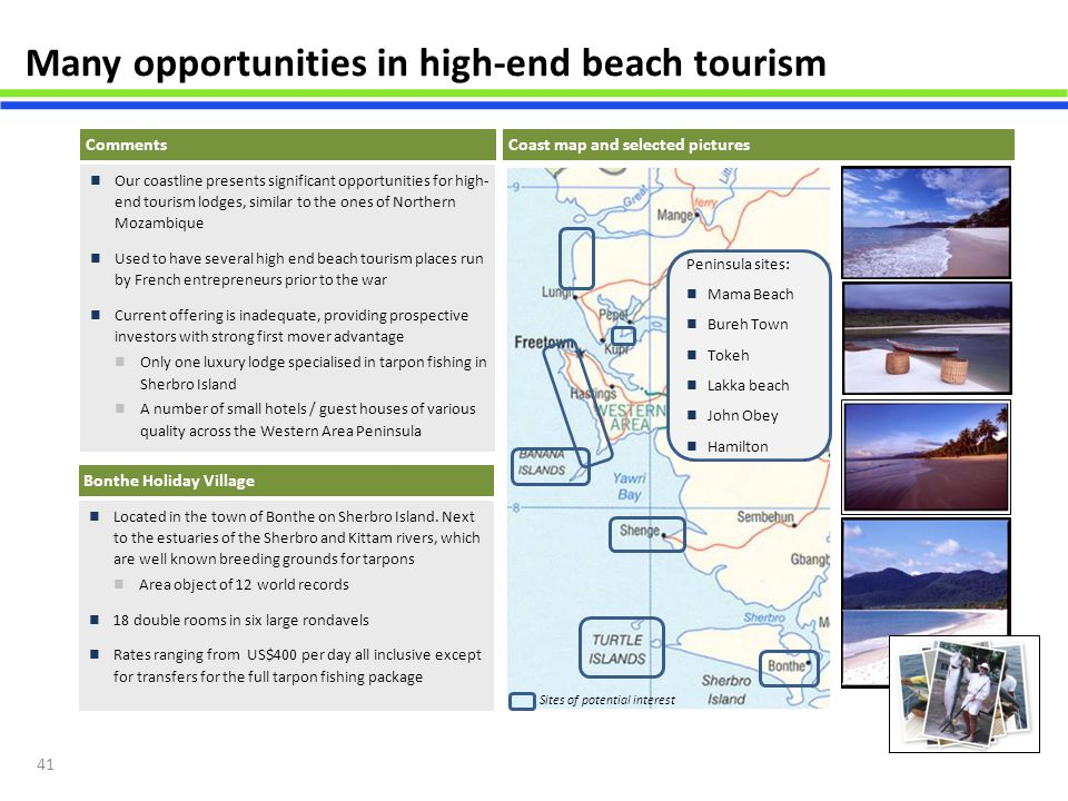 Many opportunities in high-end beach tourism