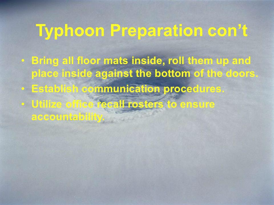 Typhoon Preparation con't