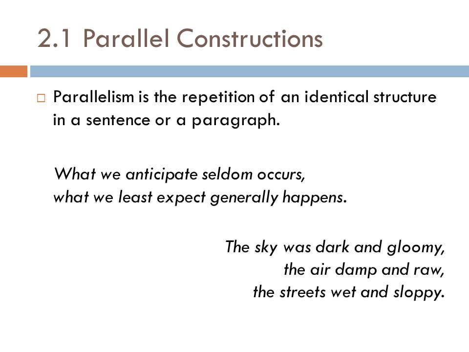 2.1 Parallel Constructions