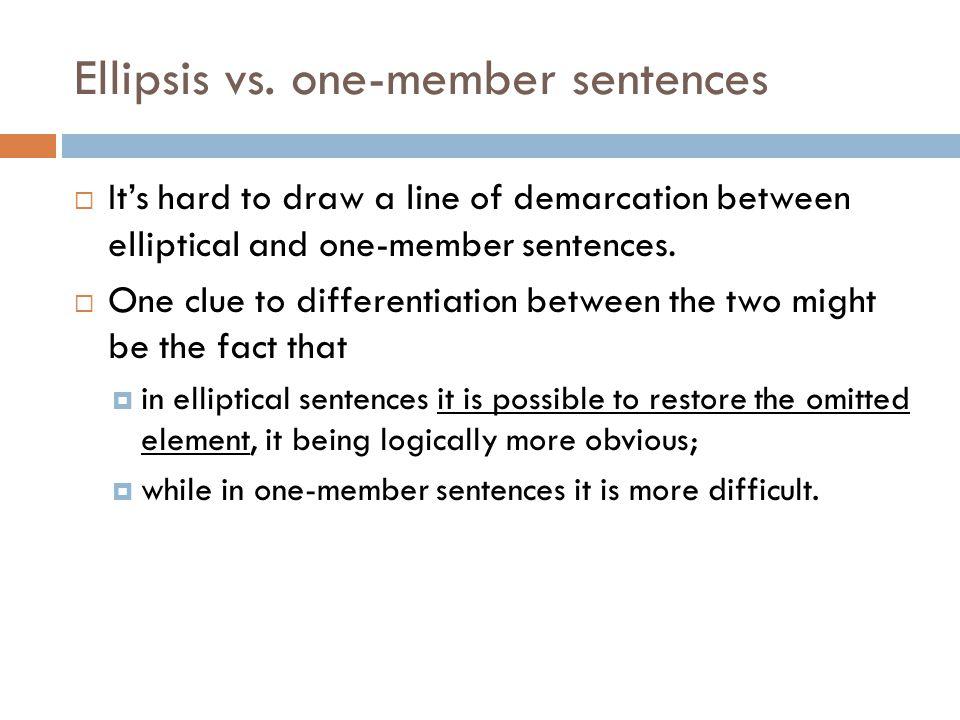 Ellipsis vs. one-member sentences