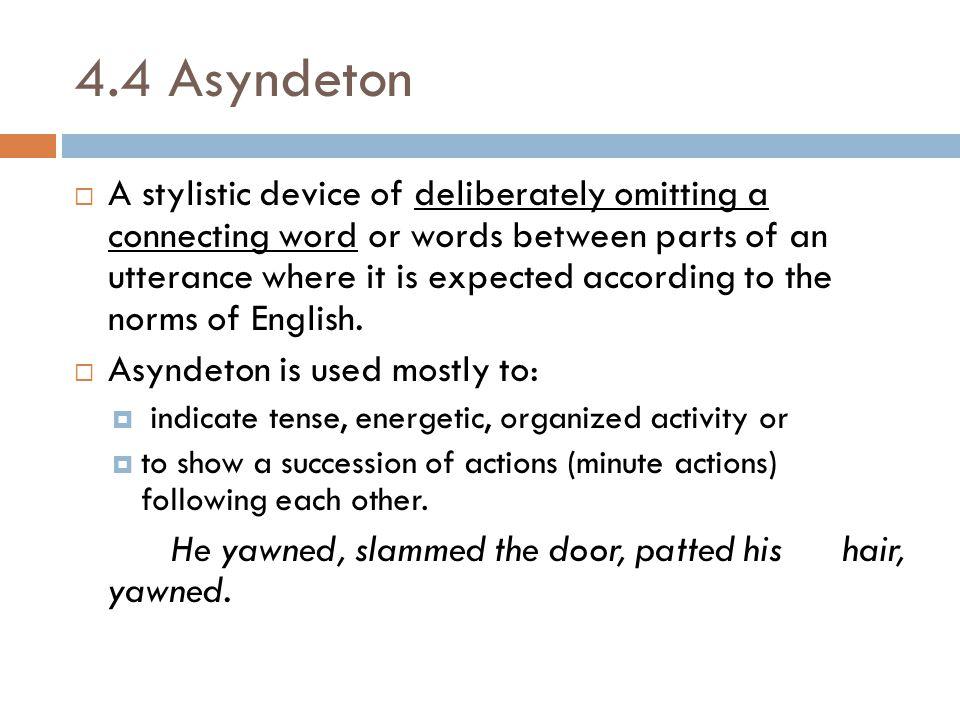 4.4 Asyndeton