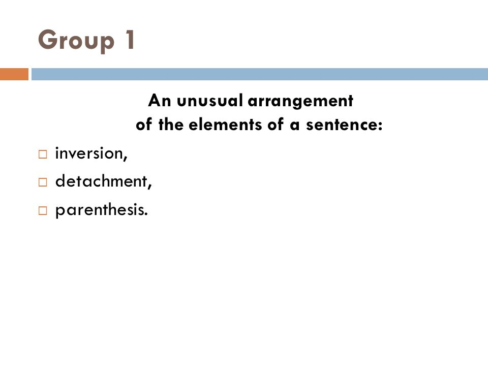An unusual arrangement of the elements of a sentence:
