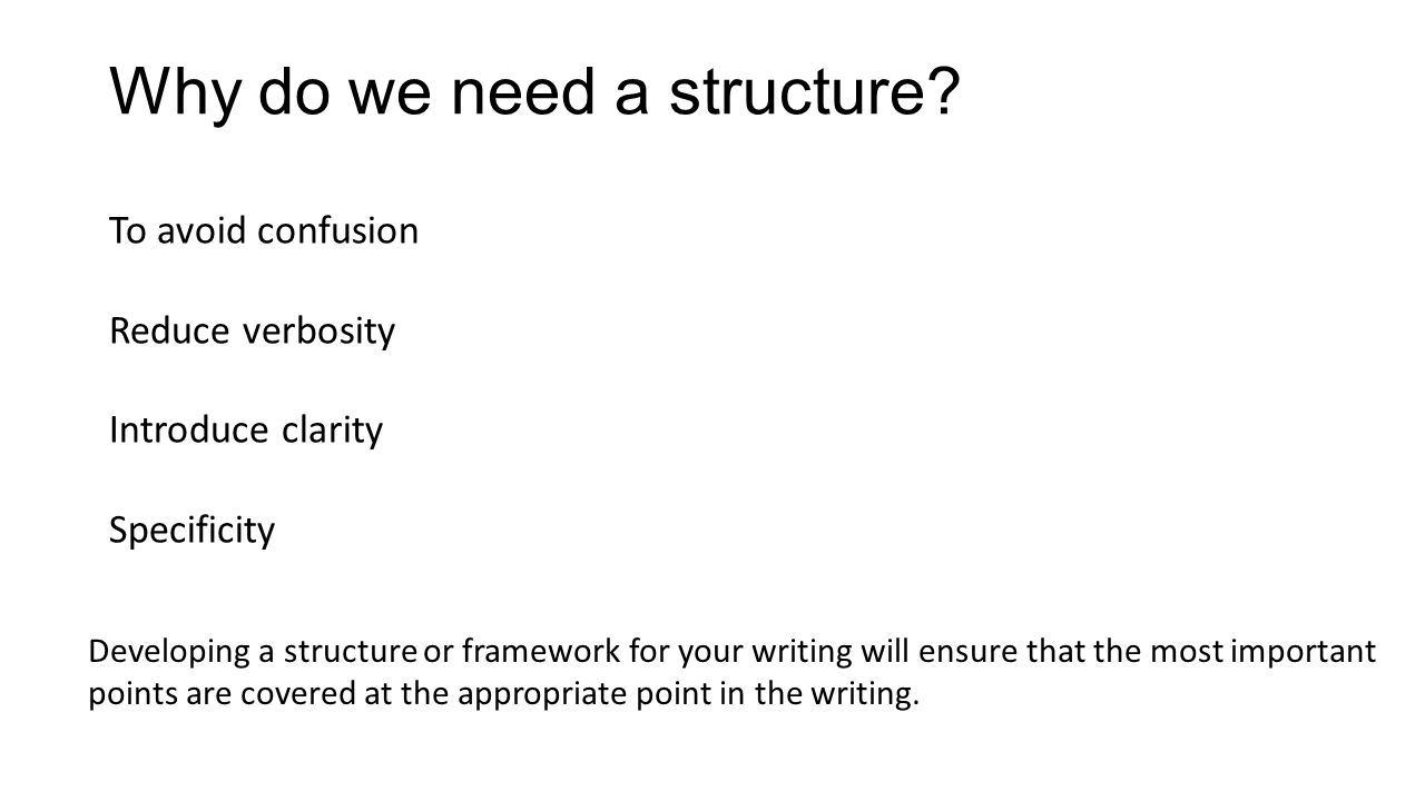 Why do we need a structure