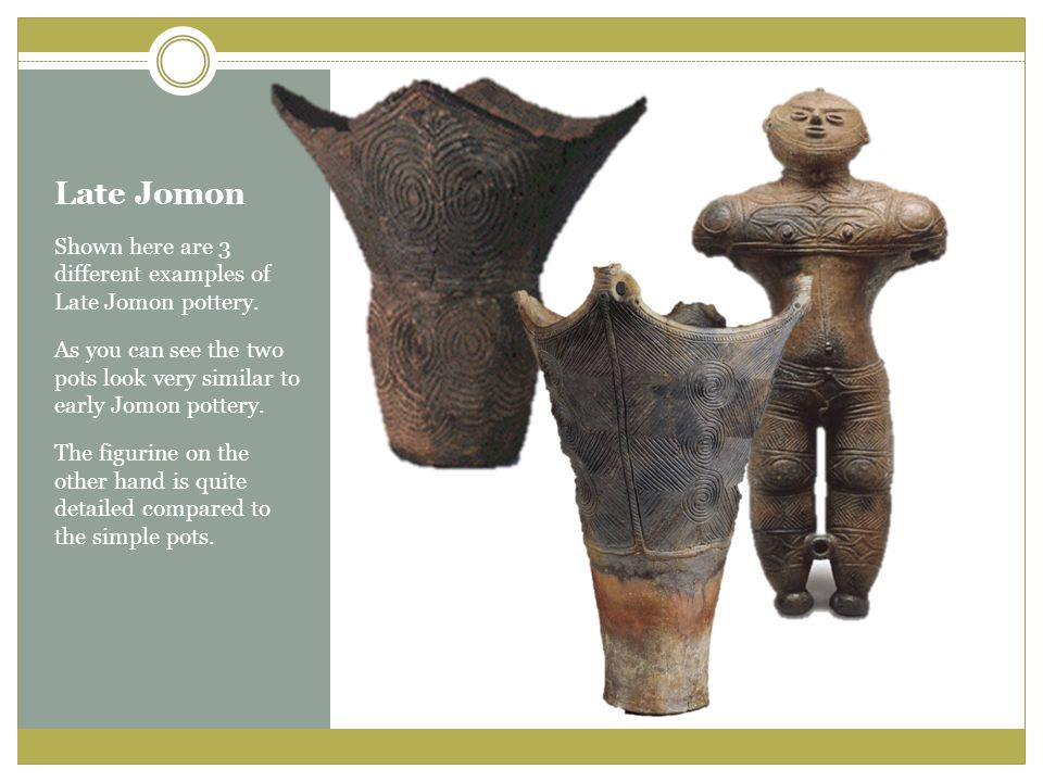 Late Jomon Shown here are 3 different examples of Late Jomon pottery.