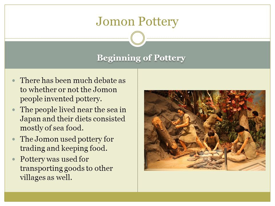 Jomon Pottery Beginning of Pottery