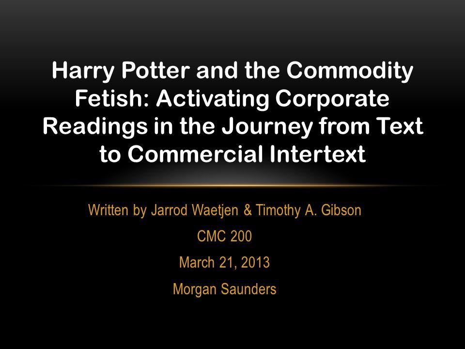 Written by Jarrod Waetjen & Timothy A. Gibson