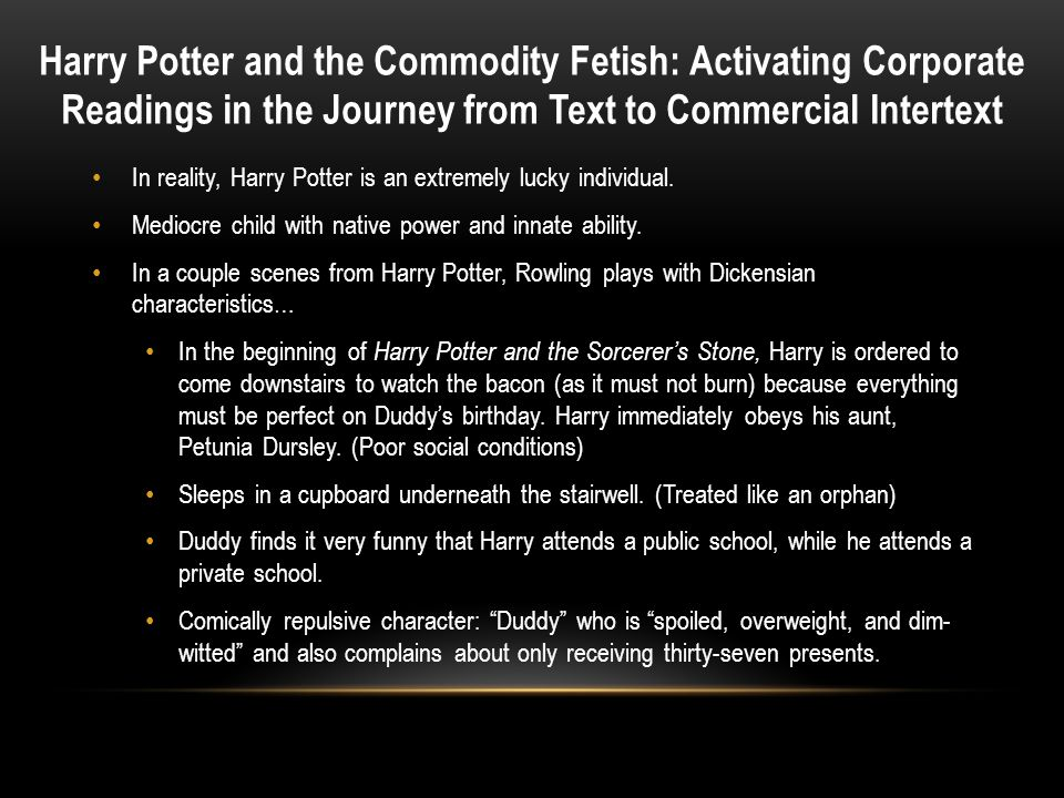 Harry Potter and the Commodity Fetish: Activating Corporate Readings in the Journey from Text to Commercial Intertext