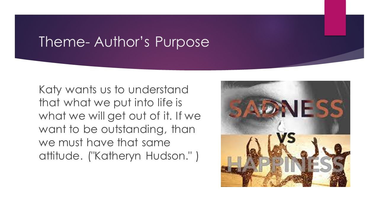 Theme- Author's Purpose