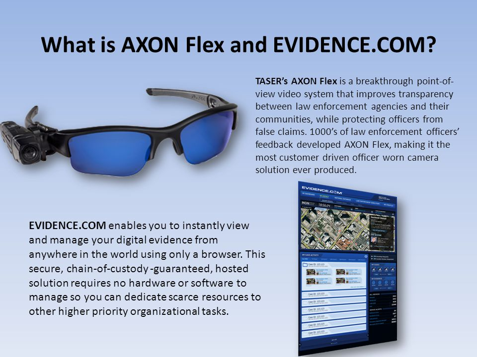 What is AXON Flex and EVIDENCE.COM