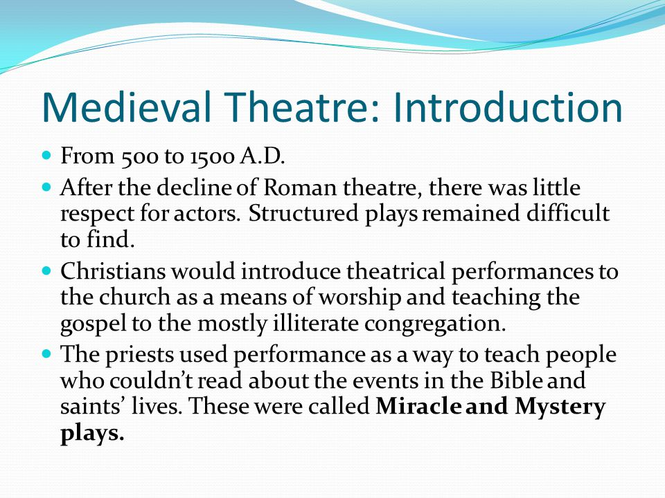 Medieval Theatre: Introduction