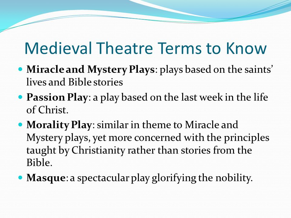 Medieval Theatre Terms to Know