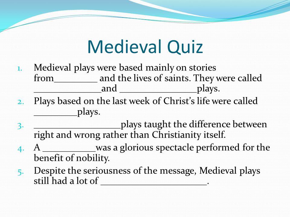 Medieval Quiz