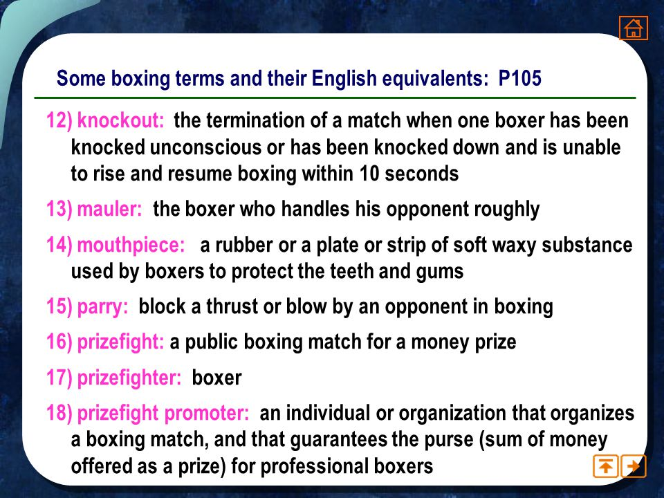 Some boxing terms and their English equivalents: P105