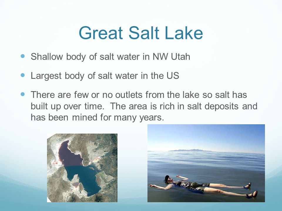 Great Salt Lake Shallow body of salt water in NW Utah