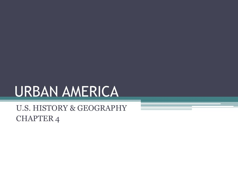 U.S. HISTORY & GEOGRAPHY CHAPTER 4