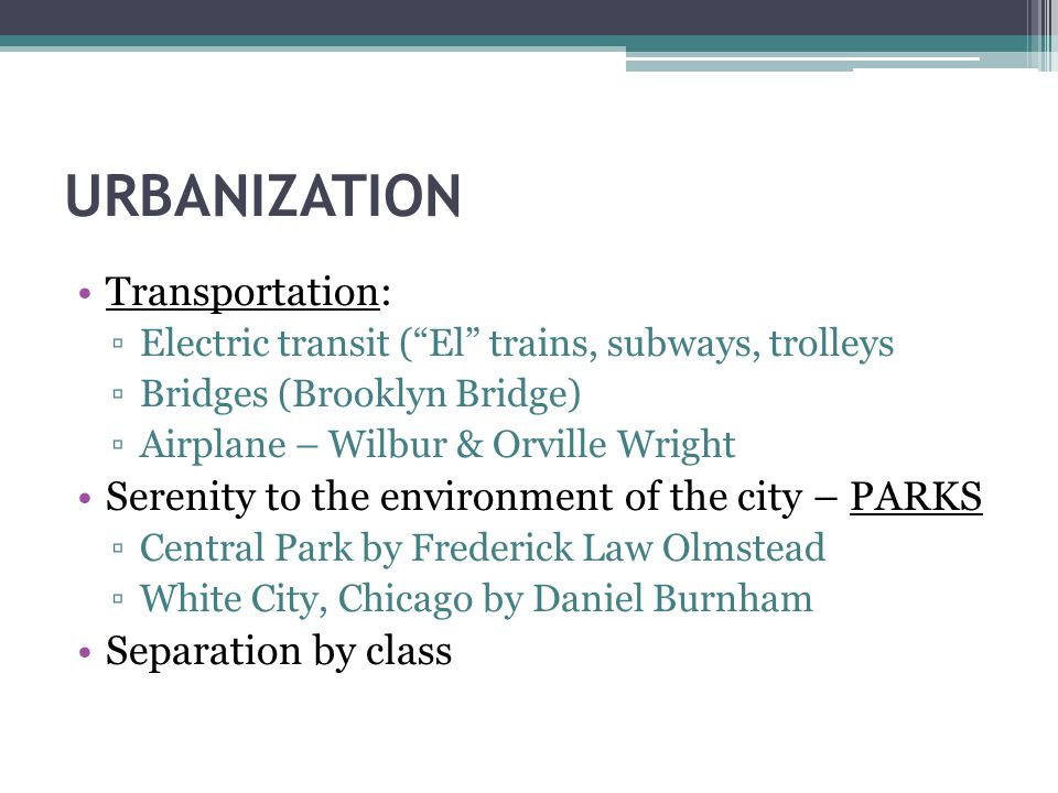 URBANIZATION Transportation: