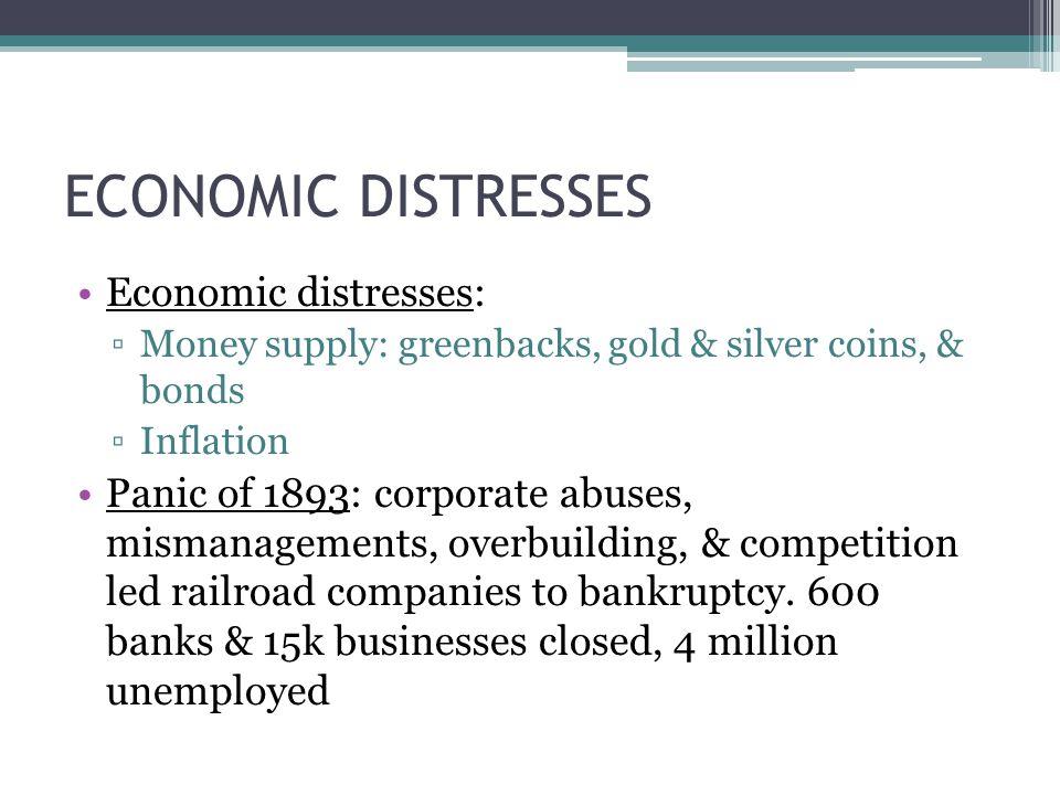 ECONOMIC DISTRESSES Economic distresses: