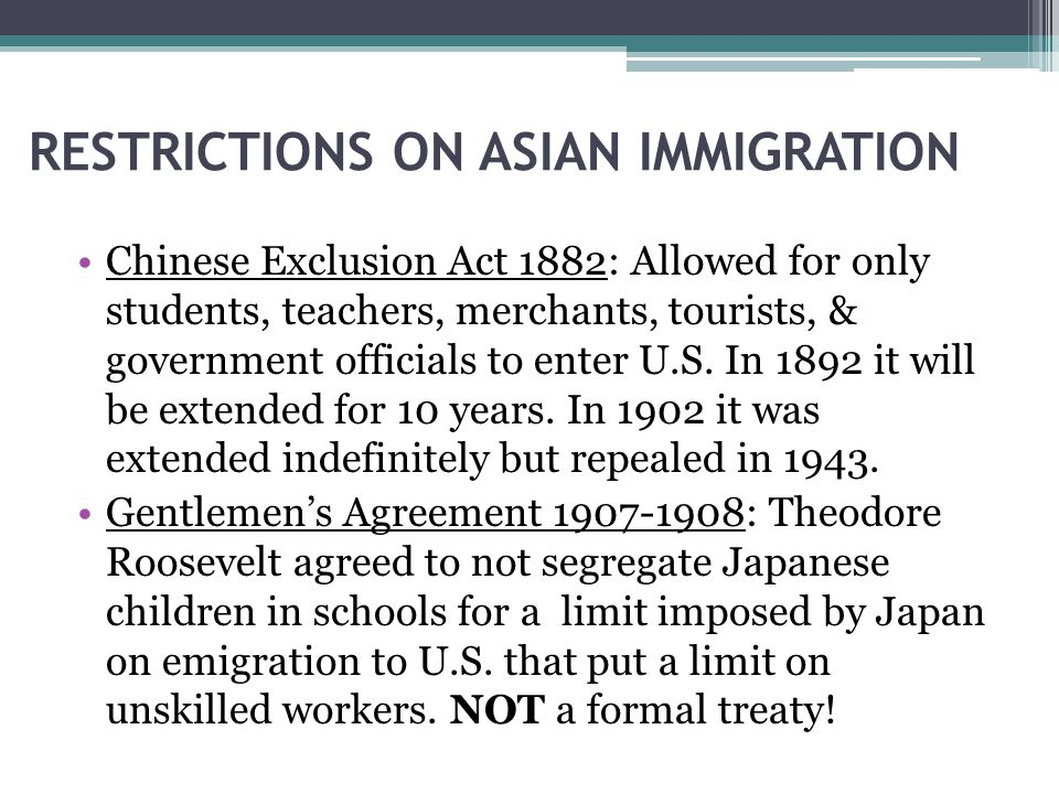 RESTRICTIONS ON ASIAN IMMIGRATION