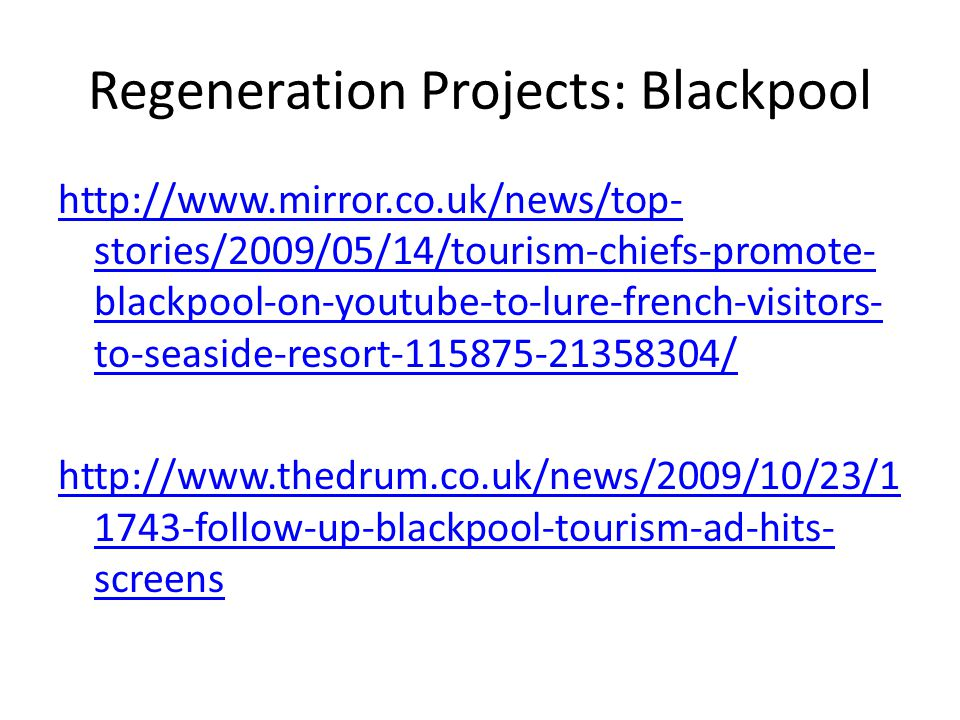 Regeneration Projects: Blackpool