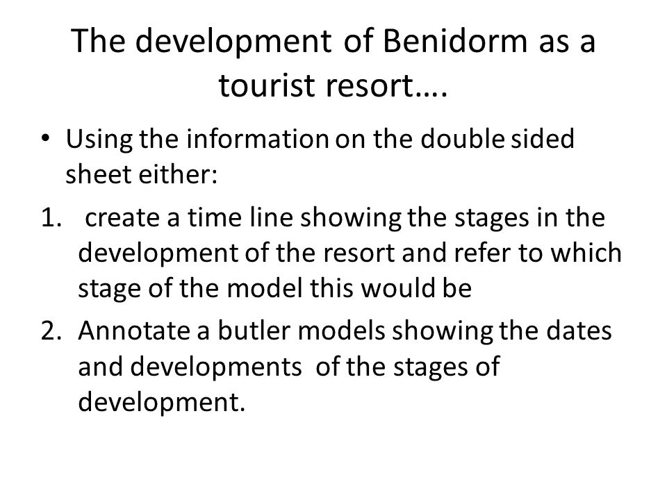 The development of Benidorm as a tourist resort….