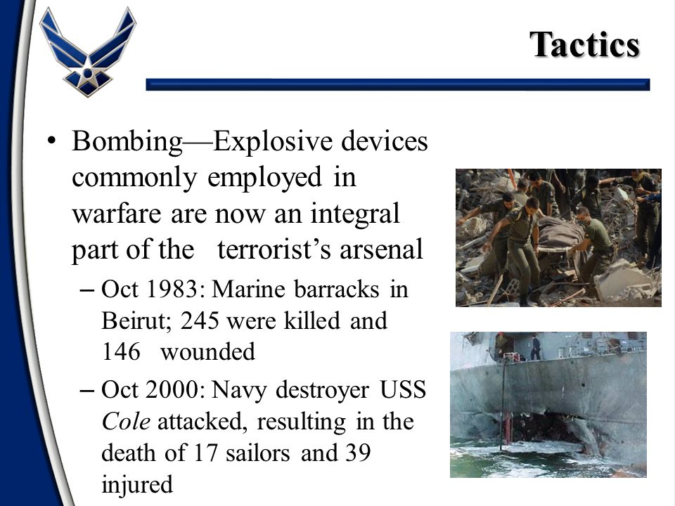 Tactics Bombing—Explosive devices commonly employed in warfare are now an integral part of the terrorist's arsenal.