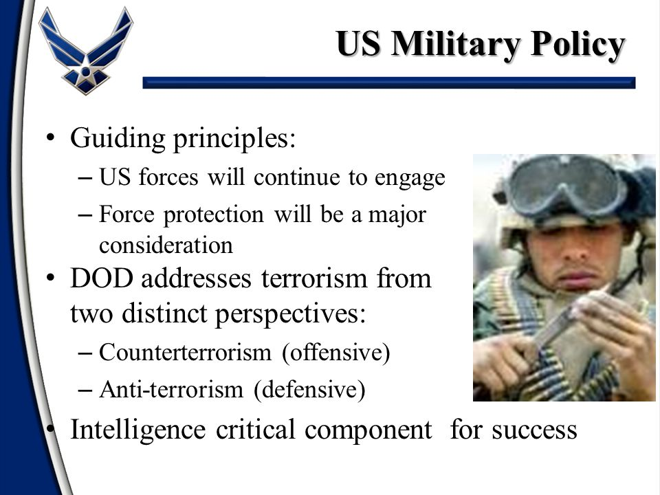 US Military Policy Guiding principles: DOD addresses terrorism from