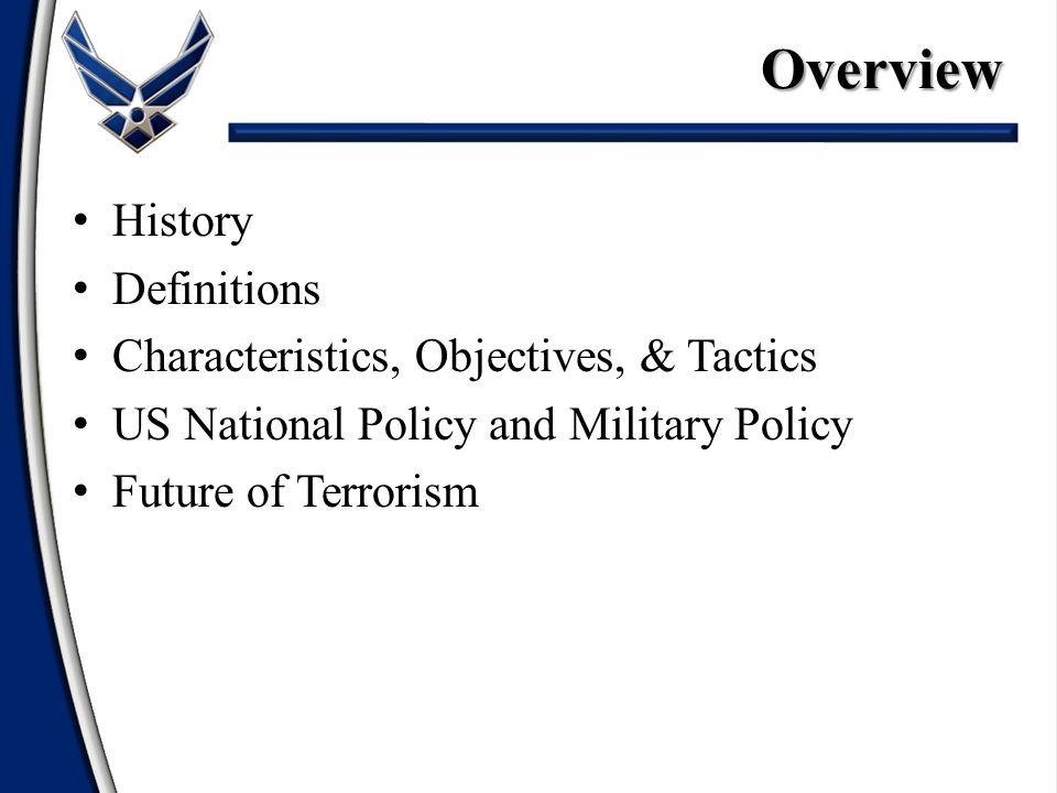 Overview History Definitions Characteristics, Objectives, & Tactics