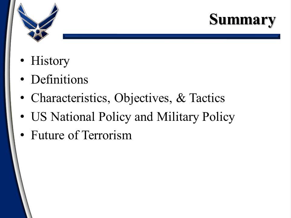 Summary History Definitions Characteristics, Objectives, & Tactics