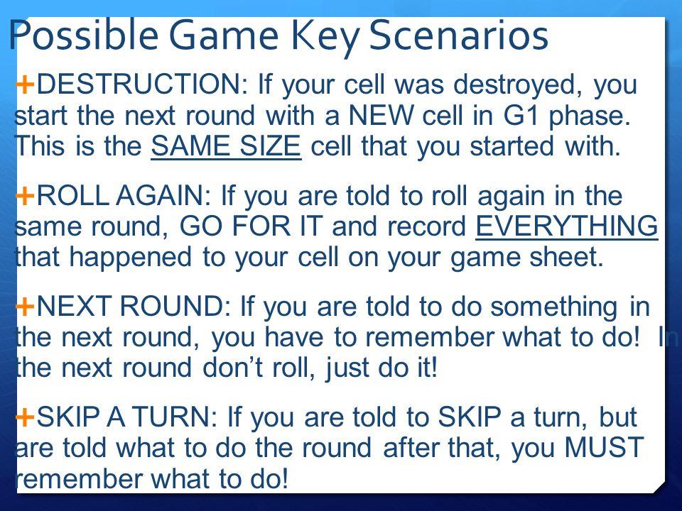 Possible Game Key Scenarios