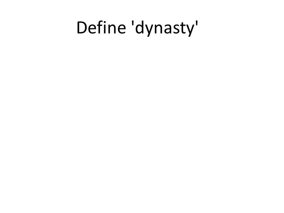 Define dynasty