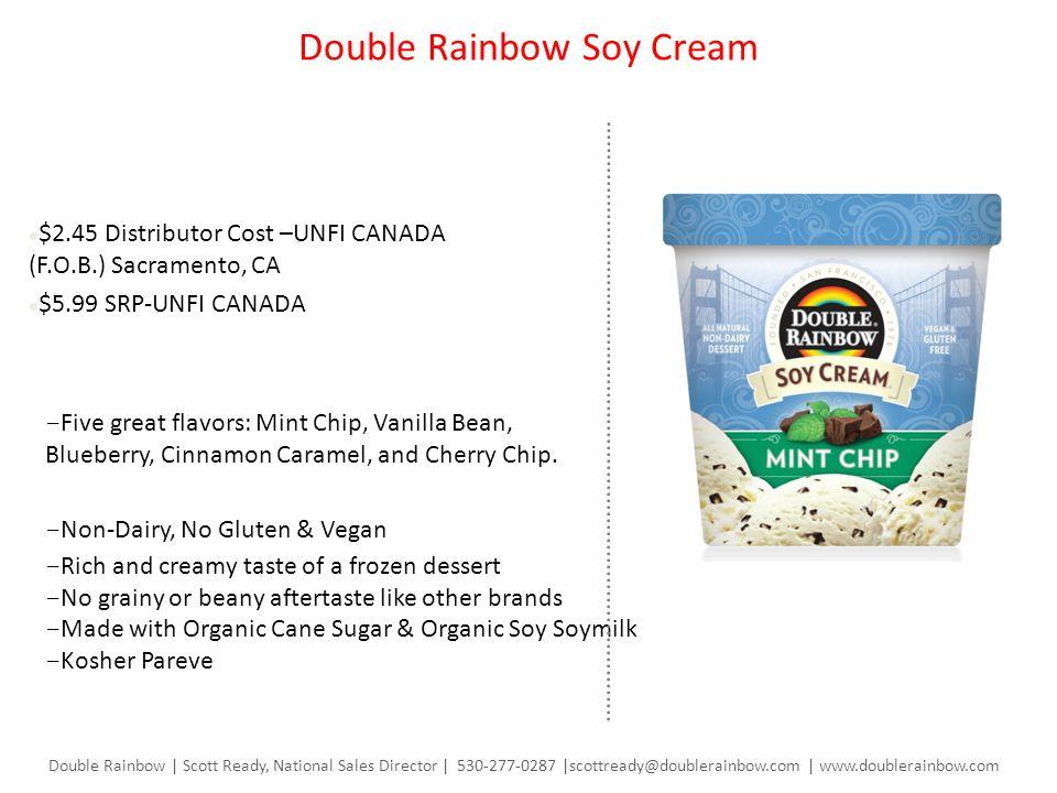 Double Rainbow Soy Cream