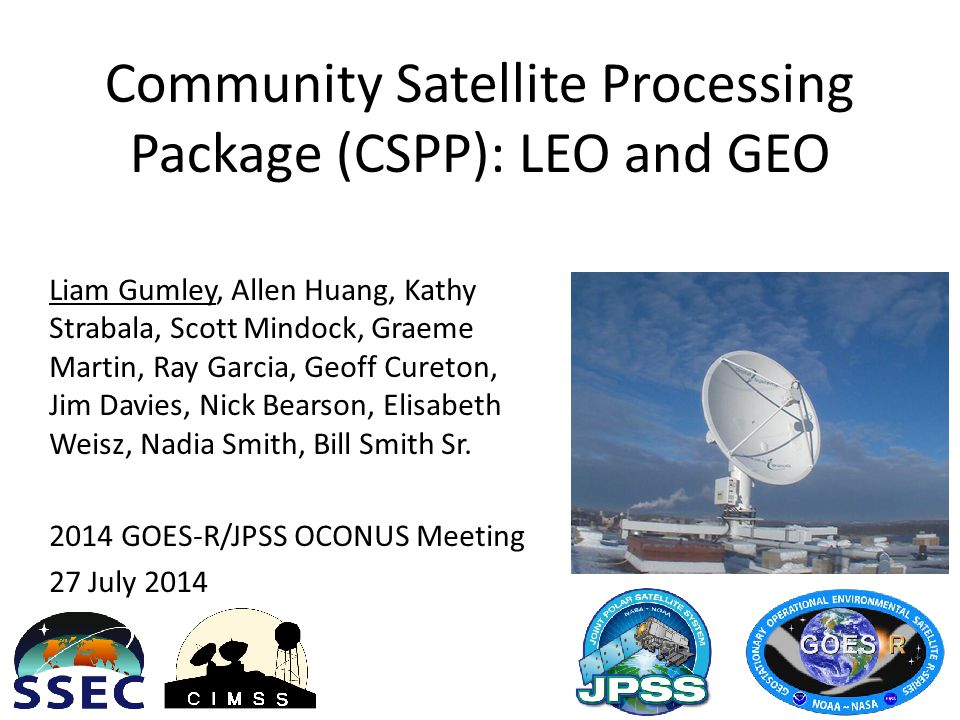 Community Satellite Processing Package (CSPP): LEO and GEO