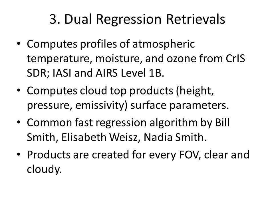 3. Dual Regression Retrievals