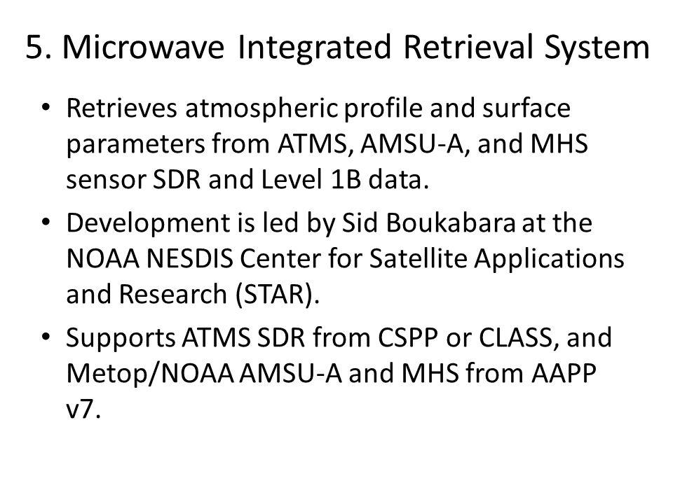 5. Microwave Integrated Retrieval System