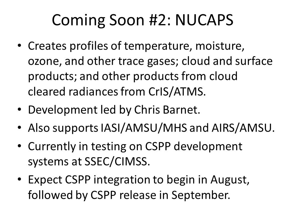 Coming Soon #2: NUCAPS