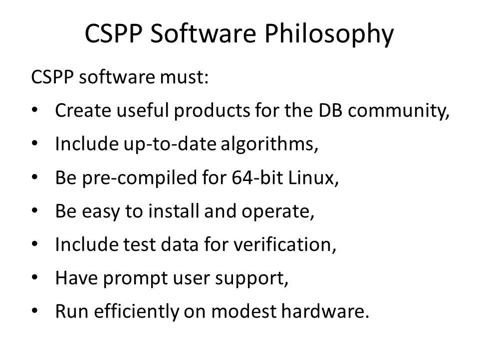CSPP Software Philosophy