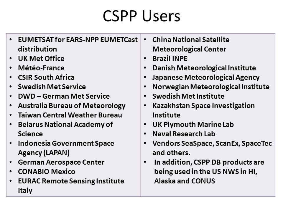 CSPP Users EUMETSAT for EARS-NPP EUMETCast distribution UK Met Office