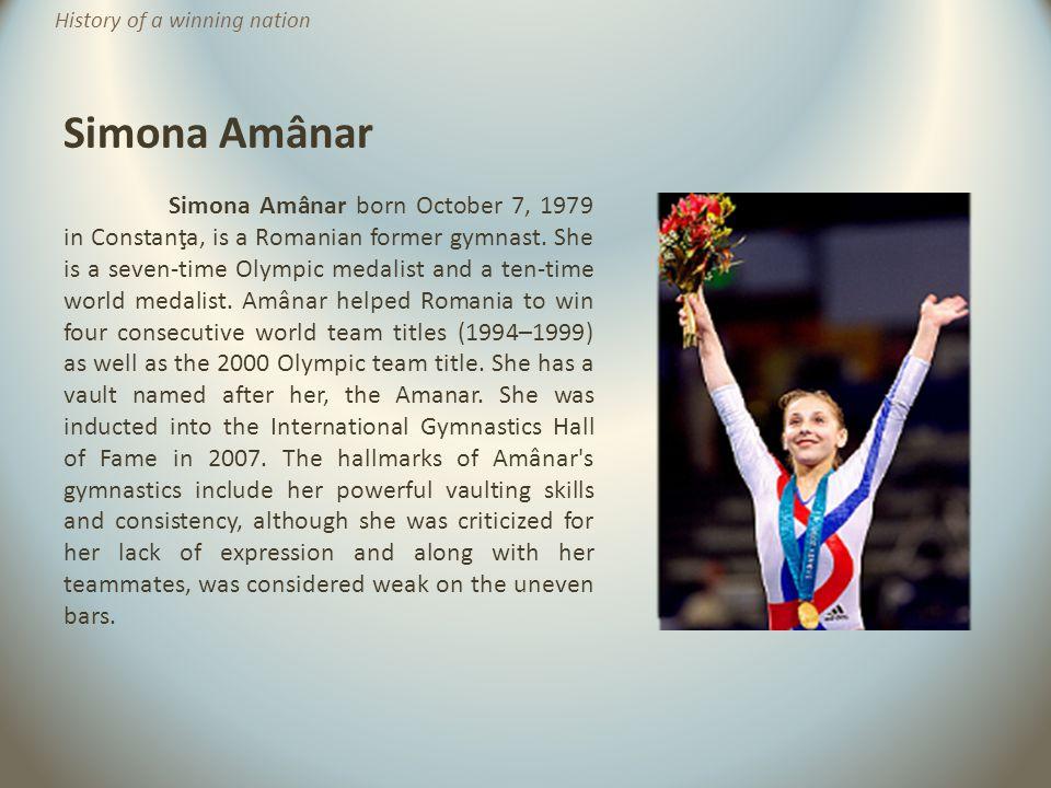 Simona Amânar History of a winning nation