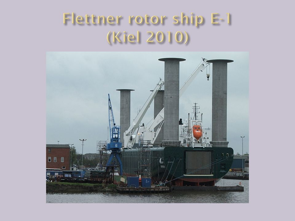 Flettner rotor ship E-1 (Kiel 2010)