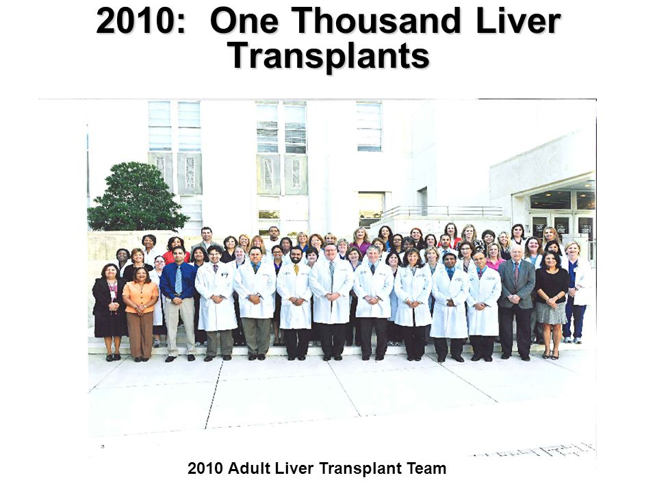 2010: One Thousand Liver Transplants