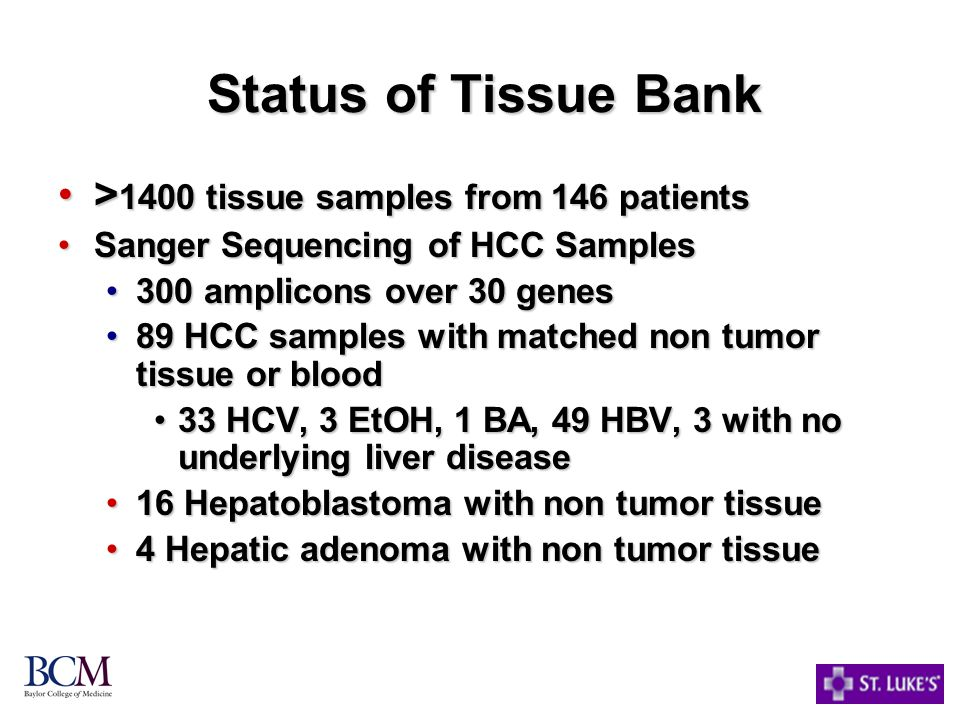 Status of Tissue Bank >1400 tissue samples from 146 patients
