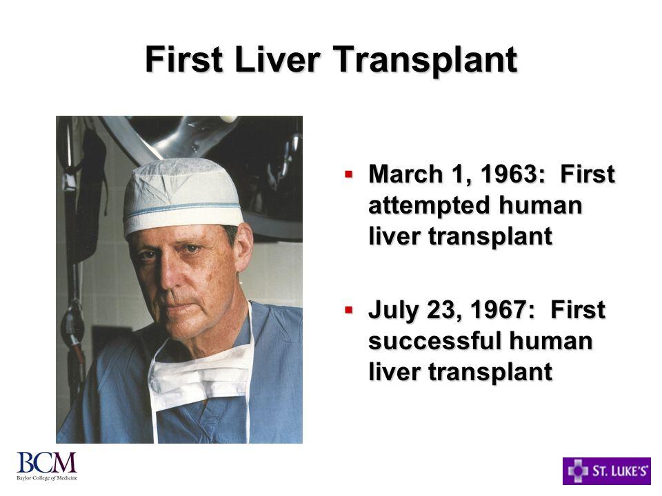 First Liver Transplant